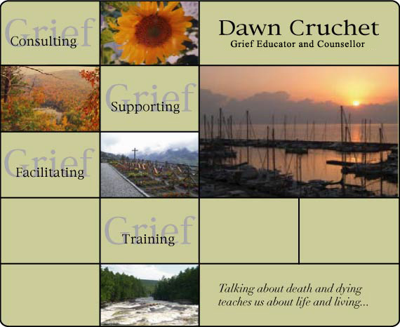 Dawn Cruchet - Certified Grief Educator and Counsellor